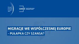 [RELACJA] Debata Migracje we współczesnej Europie – pułapka czy szansa? - Europejski Kongres Gospodarczy w Katowicach