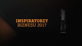 Relacja: Inspiratorzy Biznesu 2017