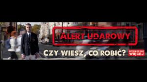 J.Rozenek i organizatorzy kampanii STOP UDAROM wysyłają do Polaków ALERT UDAROWY