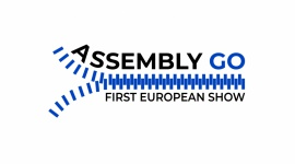 ASSEMBLY GO. FIRST EUROPEAN SHOW - nowa data targów Biuro prasowe
