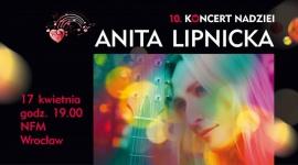 Koncert Nadziei. Anita Lipnicka zagra dla dzieci chorych na raka