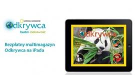 """Magazyn """"National Geographic ODKRYWCA"""" na iPada dla najmłodszych"""