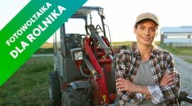 Fotowoltaika dla rolnika - przegląd dofinansowań