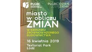 Miasto w obliczu zmian. Konferencja PLGBC Dzień Ziemi z zielonym budownictwem Biuro prasowe
