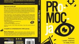 PRo-MOC-ja, czyli skuteczny PR w małej firmie