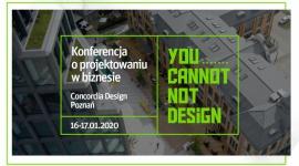 You Cannot Not Design – konferencja o projektowaniu w biznesie