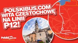 PolskiBus.com wita Częstochowę na linii P12! 5 nowych miast i jeszcze więcej po