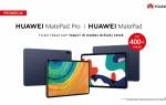 Tablety Huawei MatePad Pro i MatePad w wyjątkowej ofercie