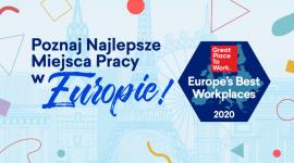 Great Place to Work® ogłosił listę Najlepszych Miejsc Pracy w Europie Biuro prasowe