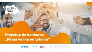 """Ruszyła 2. edycja konkursu """"Firma wolna od tytoniu"""""""