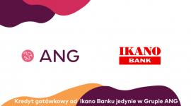 Kredyt gotówkowy od Ikano Banku jedynie w Grupie ANG