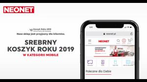 Drugie miejsce w rankingu Koszyk roku w kategorii Mobile dla Neonet Biuro prasowe