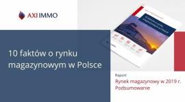 10 faktów o rynku magazynowym w Polsce – podsumowanie 2019 r.