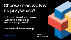 Solve for Tomorrow. Samsung uwalnia potencjał młodego pokolenia Biuro prasowe