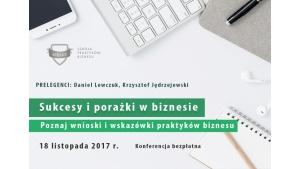 Konferencja Sukcesy i porażki w biznesie 18.11.2017 r.