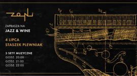Koncert z cyklu Jazz & Wine w Zoni   4 lipca wystąpi Staszek Plewniak