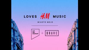 Cut The Mustard i BRAVE odpowiadają za realizację projektu H&M