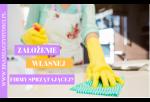 Założenie własnej firmy sprzątającej? – odpowiedź na pytania