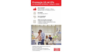 Ikano Bank: Promocja 10 rat 0% na wszystko w IKEA Biuro prasowe