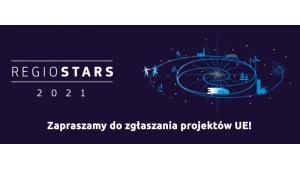 Realizujesz projekt unijny na Mazowszu? Zgłoś się do konkursu REGIOSTARS 2021! Biuro prasowe