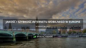 Internet mobilny w Europie – podsumowanie IV kwartału 2017