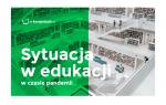 [Raport] Sytuacja w edukacji w czasie pandemii