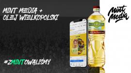 Agencja Mint Media Sp. z o.o. rozpoczyna współpracę z marką Olej Wielkopolski