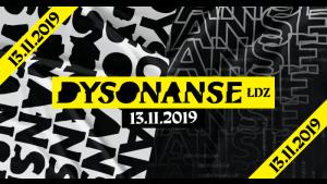 Festiwal DYSONANSE ŁDZ w Łodzi za nami!