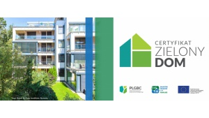 Certyfikat Zielony Dom wyróżni zrównoważone inwestycje. Biuro prasowe