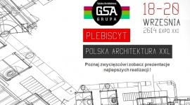 PLEBISCYT POLSKA ARCHITEKTURA XXL Biuro prasowe