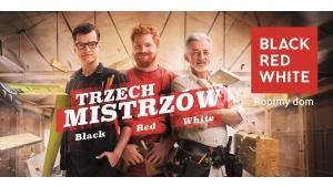 """""""Trzech Mistrzów Black Red White"""" – nowa platforma komunikacyjna marki"""
