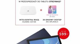 Huawei MatePad T10s i T10 - tablety w atrakcyjnej cenie i z prezentami