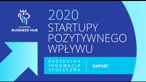 """Startupy nośnikiem zmian. Samsung partnerem raportu """"Startupy pozytywnego wpływu Biuro prasowe"""