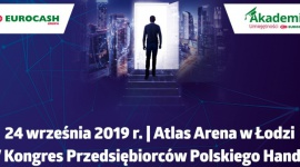 Ostatnia szansa na zgłoszenie na IV Kongres Przedsiębiorców Polskiego Handlu