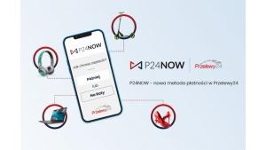 """Przelewy24 przedstawiają: """"P24NOW – historie rodzinne"""" kampanię dedykowaną nowej"""