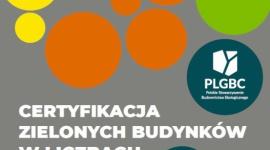 Raport PLGBC: Certyfikacja zielonych budynków w liczbach 2020