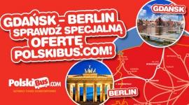 Gdańsk – Berlin Sprawdź Specjalną Ofertę PolskiBus.com!