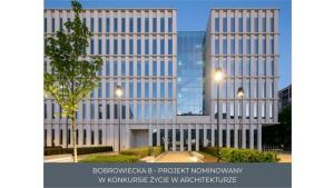 Bobrowiecka 8 nominowana w konkursie ŻYCIE W ARCHITEKTURZE
