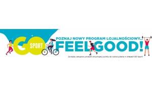 FeelGood! Nowa odsłona programu lojalnościowego GO Sport